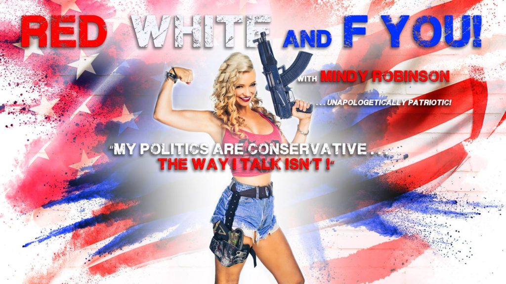 Red, White, and F You: Unapologetically Patriotic with Mindy Robinson
